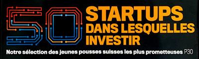 Bilan, les 50 startups dans lesquelles investir